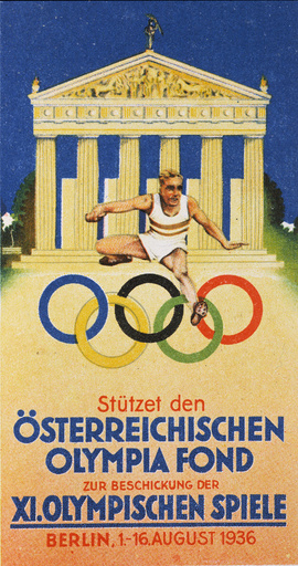 Olympische Spiele 1936 / österr. Plakat - Austrian Poster / Berlin Olympics / 1936 - Jeux Olympiques de 1936 / Affiche