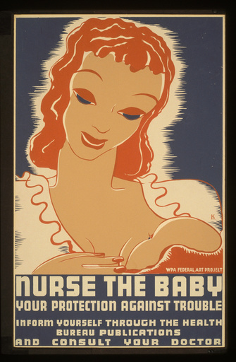 Nurse the baby Your protection against trouble : Inform your