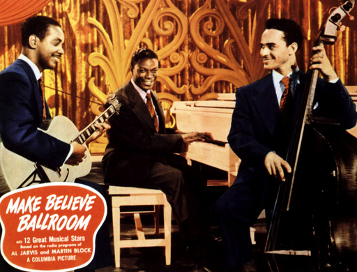 MAKE BELIEVE BALLROOM, King Cole Trio, 1949